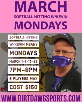Mondays Softball Hitting w/Kevin 7pm-8pm Mar