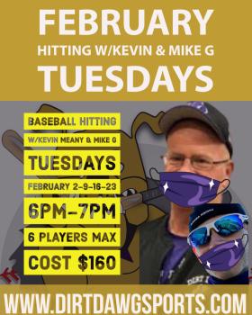 Baseball Hitting w/ Kevin & Mike G 6pm-7pm Feb