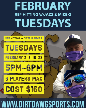 February Tuesdays Rep Hitting w/Jazz & Mike G