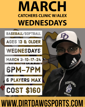 Catchers Baseball/Softball Clinic w/Alex 6-7pm Mar