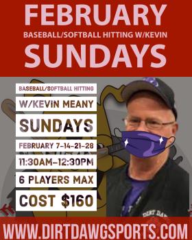 Sundays Softball Hitting w/Kevin 11:30-12:30pm Feb