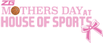 Mother's Day @ House of Sports Logo
