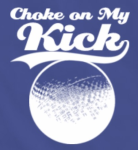 Choke on My Kick logo