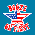 Booze on First! logo