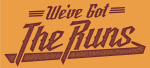 We've Got the Runs logo